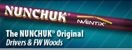 Play NUNCHUK Driver Shaft Video